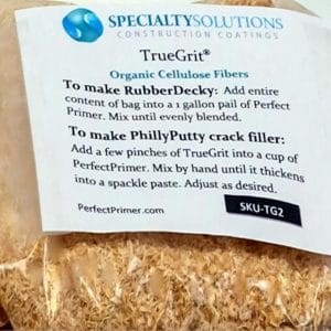 TrueGrit is an organic cellulose fiber additive for PerfectPrimer and RubberDecky.